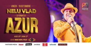 AZUR şi Nelu Vlad în concert la Pitești pe 19 Octombrie