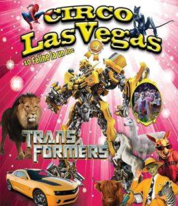 """Circul """"Las Vegas Vargas"""", la Piteşti"""