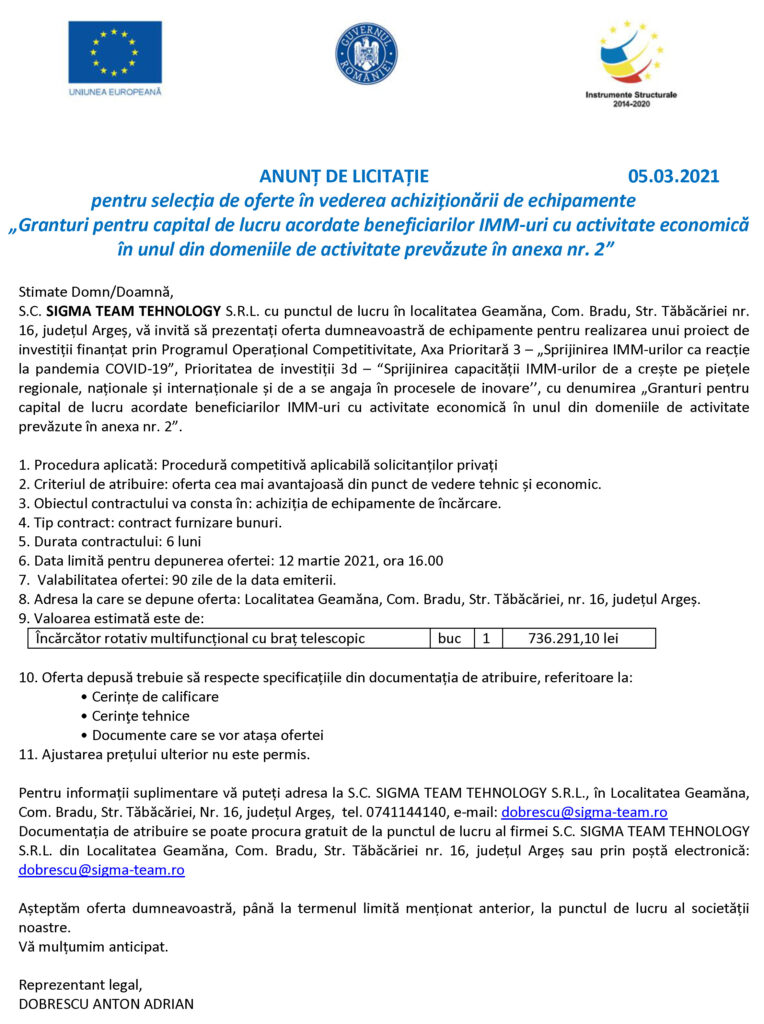 ANUNȚ SELECȚIE DE OFERTE ACHIZIȚIONARE ECHIPAMENTE S.C. SIGMA TEAM TEHNOLOGY SRL