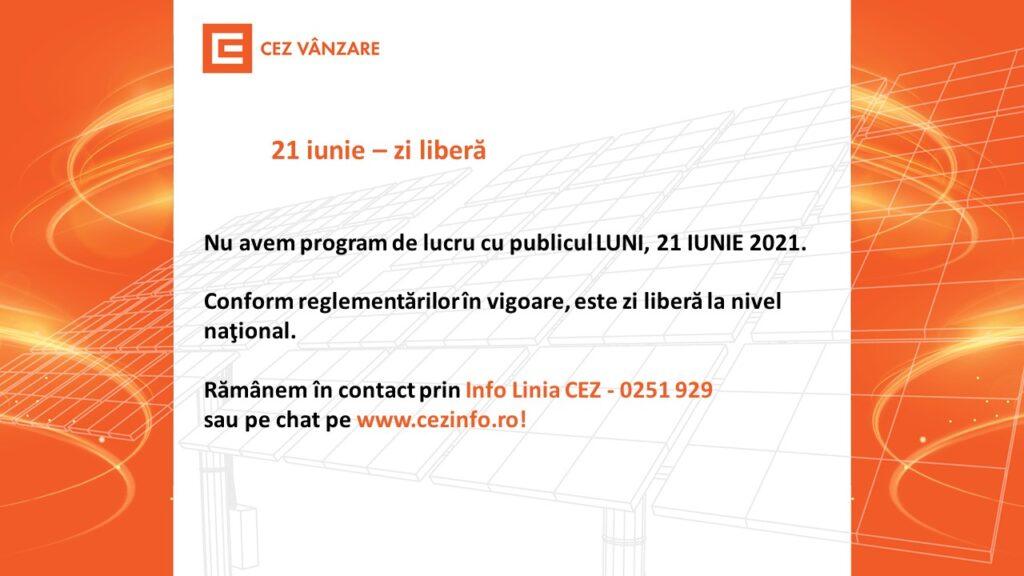 Luni, 21 iunie, CEZ Vânzare nu are program cu publicul